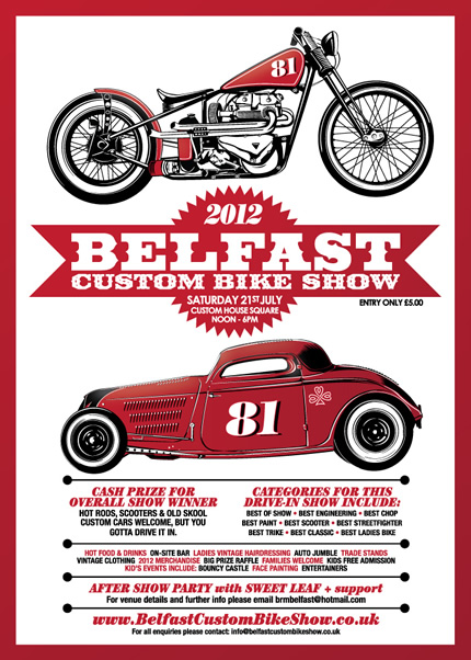 7th Belfast Custom Bike Show Saturday 21st July 2012 Custom House Square Noon - 6pm Only £5